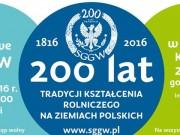 200 lat Szkoły Głównej Gospodarstwa Wiejskiego